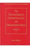 9781840144079: The Tavistock Institute Contribution to Job and Organizational Design: v. 1 & 2 (Classic Research in Management)