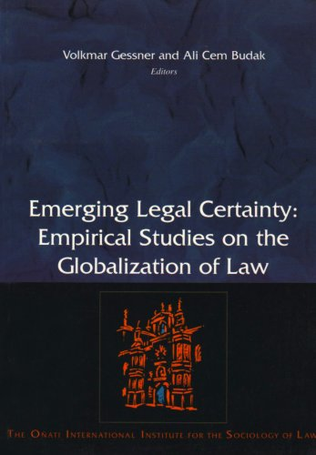 Emerging legal certainty: empirical studies on the globalization of law.: Gessner, Volkmar & Ali ...