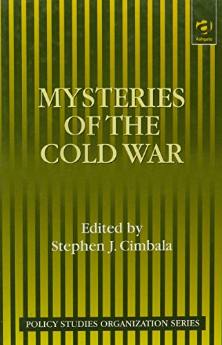 9781840144253: Mysteries of the Cold War (Policy Studies Organisation Series)