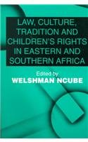 9781840144772: Law, Culture, Tradition, and Children's Rights in Eastern and Southern Africa (Issues in Law and Society)