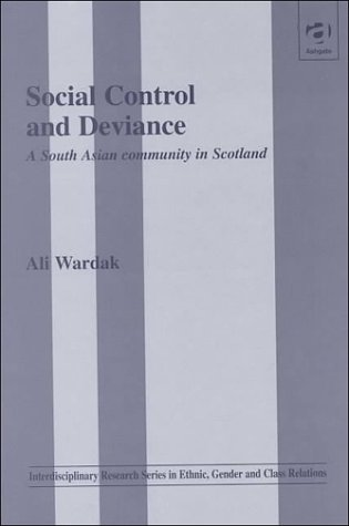 9781840145885: Social Control and Deviance: A South Asian Community in Scotland