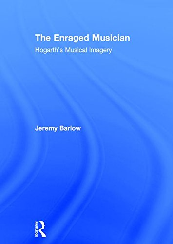 9781840146158: The Enraged Musician: Hogarth's Musical Imagery