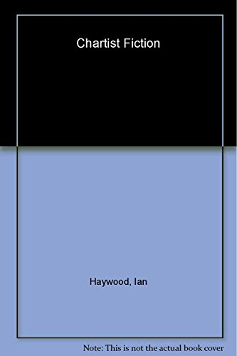 Chartist Fiction: Thomas Doubleday, the Political Pilgrim's Progress and Thomas Martin Wheeler...