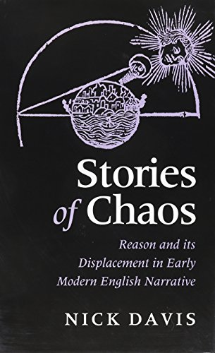 9781840146493: Stories of Chaos: Reason and Its Displacement in Early Modern English Narrative (Studies in Early Modern Literature)