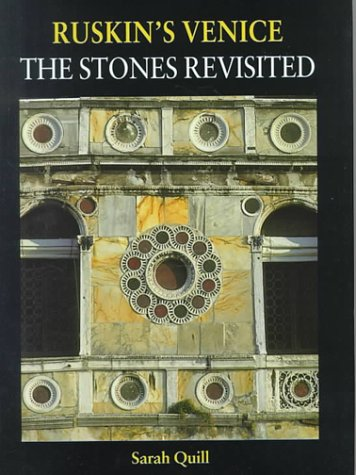 9781840146974: Ruskin's Venice: The Stones Revisited