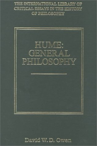 Hume: General Philosophy (International Library of Critical Essays in the History of Philosophy)