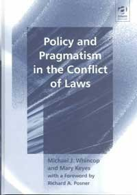 9781840147537: Policy and Pragmatism in the Conflict of Laws