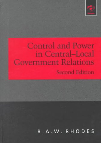 9781840147780: Control and Power in Central-Local Governmental Relations