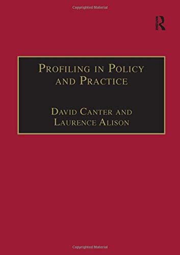 9781840147797: Profiling in Policy and Practice (Offender Profiling Series)