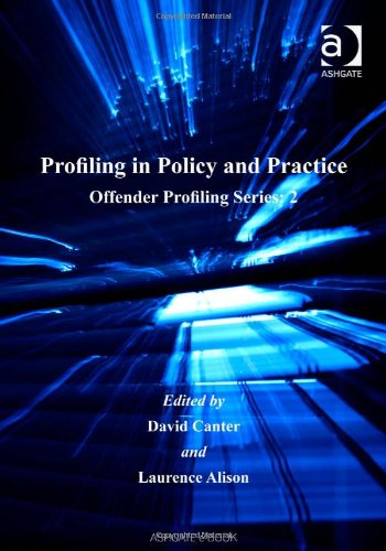 9781840147827: Profiling in Policy and Practice (Offender Profiling Series)