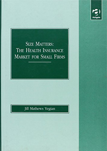 9781840148770: Size Matters: The Health Insurance Market for Small Firms