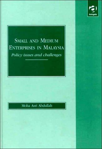 Small and Medium Enterprise in Malaysia: Policy: Moha Asri Hj.
