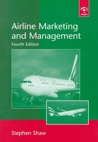 Airline marketing management by stephen shaw abebooks airline marketing and management stephen shaw fandeluxe Image collections