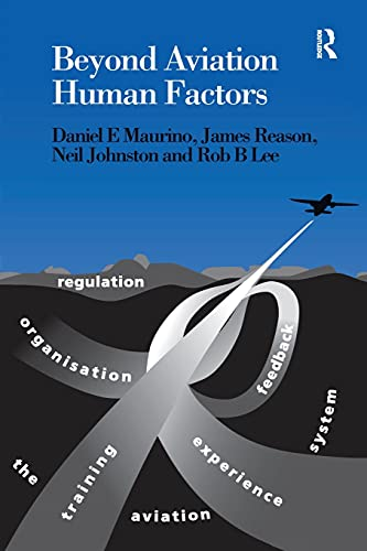 9781840149487: Beyond Aviation Human Factors: Safety in High Technology Systems