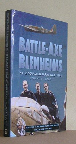 9781840150056: Battle Axe Blenheims: No. 105 Squadron Raf At War 1940-1941