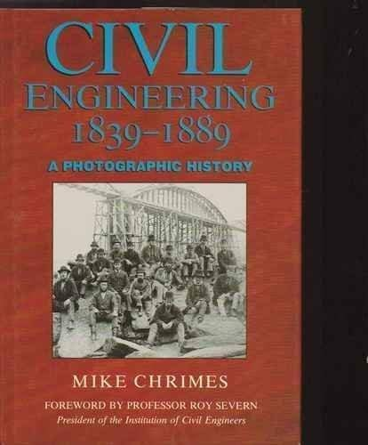 9781840150087: Civil Engineering, 1839-1889: A Photographic History