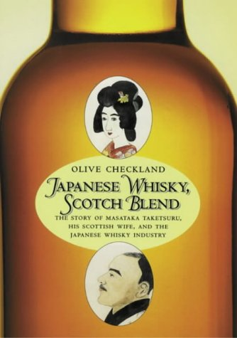 Japanese Whisky, Scotch Blend (9781840170030) by Olive Checkland