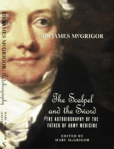 9781840170351: Sir James McGrigor