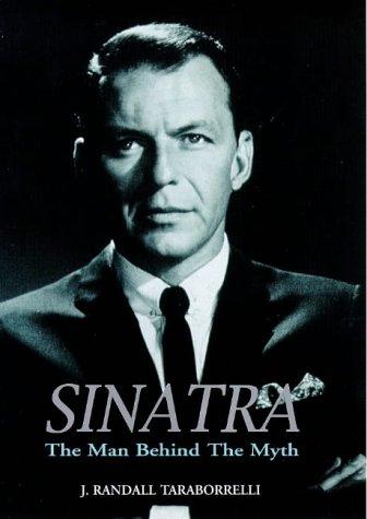 9781840180305: Sinatra: The Man Behind the Myth