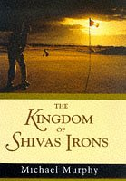 The Kingdom of Shivas Irons: Murphy, Michael