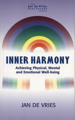 9781840180626: Inner Harmony: Achieving Physical, Mental and Emotional Well-Being (Jan de Vries Healthcare)