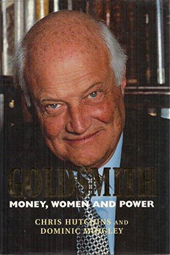 9781840180930: Goldsmith: Money, Women and Power
