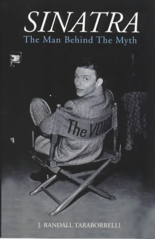 9781840181197: Sinatra: The Man Behind the Myth