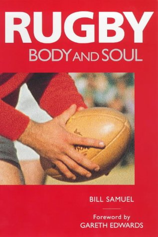 9781840181272: Rugby: Body and Soul