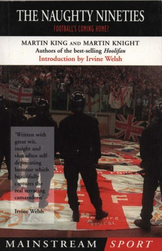 9781840181913: The Naughty Nineties: Football's Coming Home (Mainstream sport)