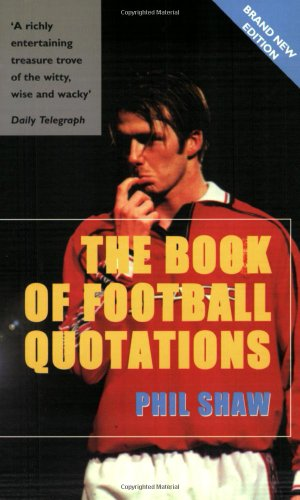 9781840182132: The Book of Football Quotations (Mainstream sport)