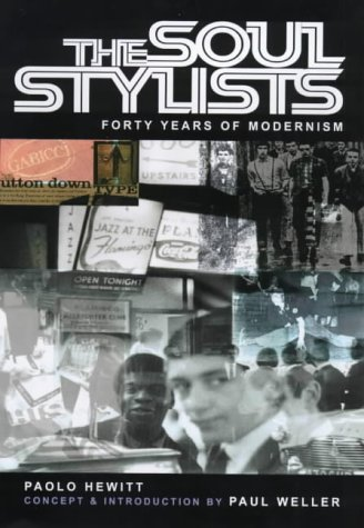 The Soul Stylists: Fourty Years of Modernism: Hewitt, Paolo