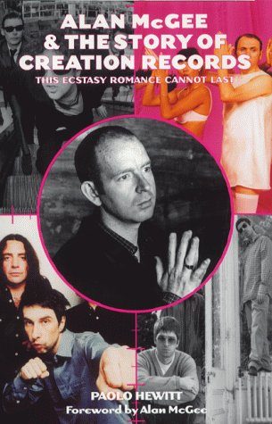 9781840183504: Alan McGee and the Story of Creation Records