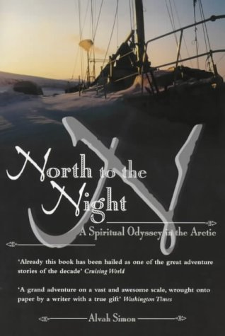 9781840183603: North to the Night: A Spiritual Odyssey in the Arctic