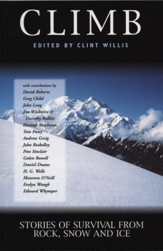9781840184020: Climb: Stories of Survival from Rock, Snow and Ice (Adrenaline)