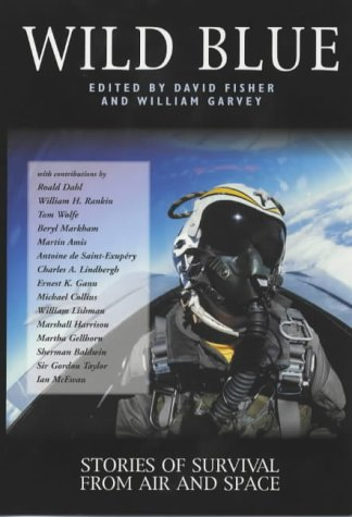 9781840184037: Wild Blue: Stories of Survival from Air and Space (Adrenaline)