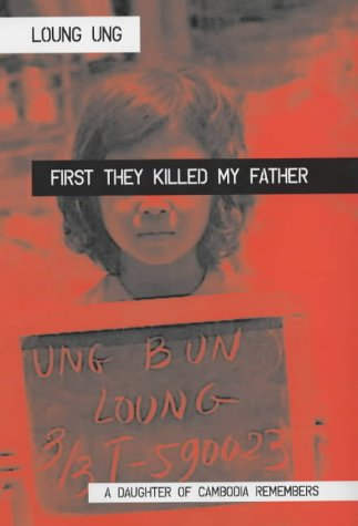 9781840184150: First They Killed My Father: A Daughter of Cambodia Remembers