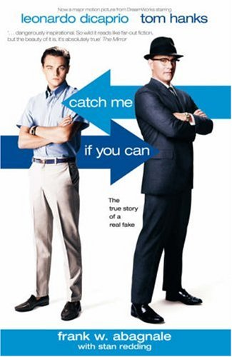 9781840184266: Catch Me If You Can: The Amazing True Story of the Youngest and Most Daring Con Man in the History of Fun and Profit