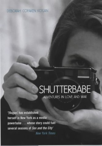 9781840184297: Shutterbabe: Adventures in Love and War