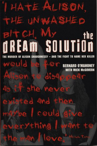9781840184679: The Dream Solution: The Murder of Alison Shaughnessy - and the Fight to Name Her Killer