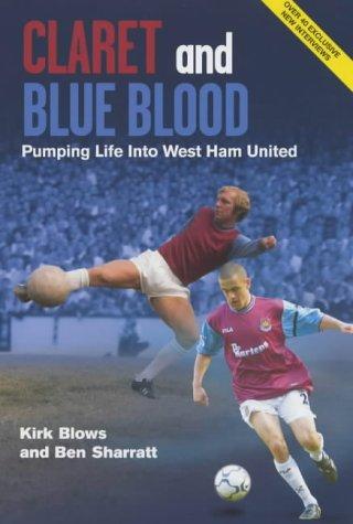 Claret and Blue Blood: Kirk Blows; Ben