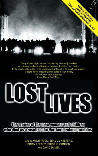 9781840185041: Lost Lives: The Stories of the Men, Women and Children Who Died as a Result of the Northern Ireland Troubles: The Stories of the Men, Women and Children Who Died Through the Northern Ireland Troubles