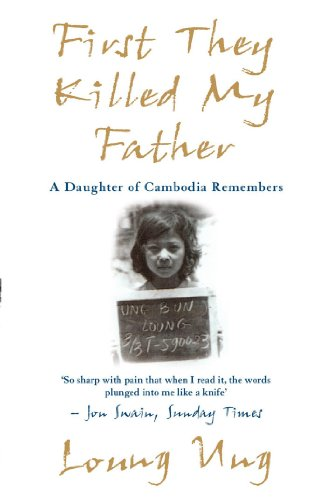 9781840185195: First They Killed My Father: A Daughter of Cambodia Remembers