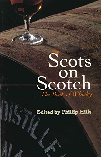9781840186086: Scots on Scotch: The Book of Whisky