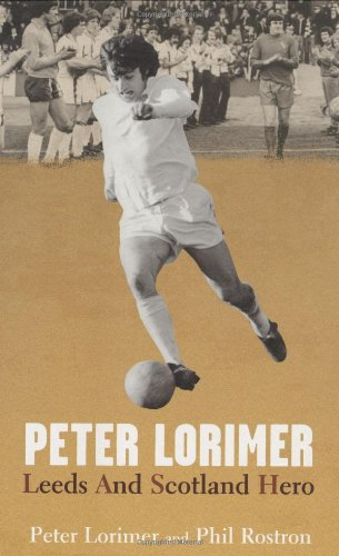 Peter Lorimer Leeds and Scotland Hero