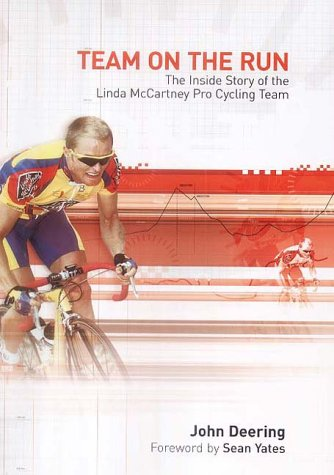 9781840186383: Team on the Run: The Inside Story of the Linda McCartney Pro Cycling Team