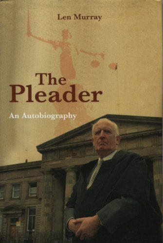 THE PLEADER. An Autobiography.