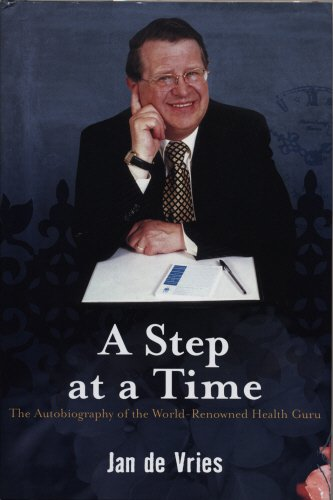A Step At A Time: The Autobiography Of The World-Renowned Health Guru (FINE COPY OF SCARCE HARDBA...