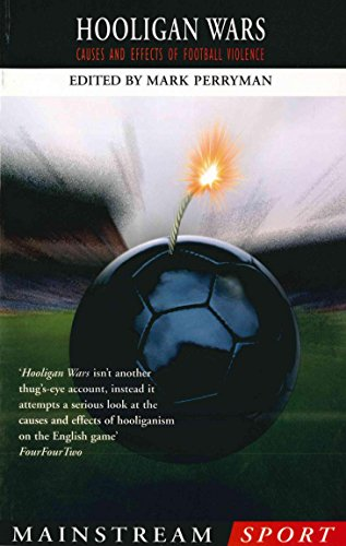 9781840186703: Hooligan Wars: Causes and Effects of Football Violence (Mainstream Sport)