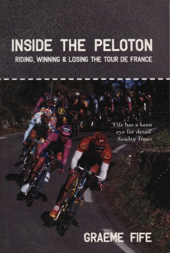 Inside the Peloton Riding Winning and Losing: Graeme Fife