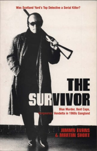 The Survivor: The Story of Jimmy Evans: Evans/Short, Evans, Jimmy,